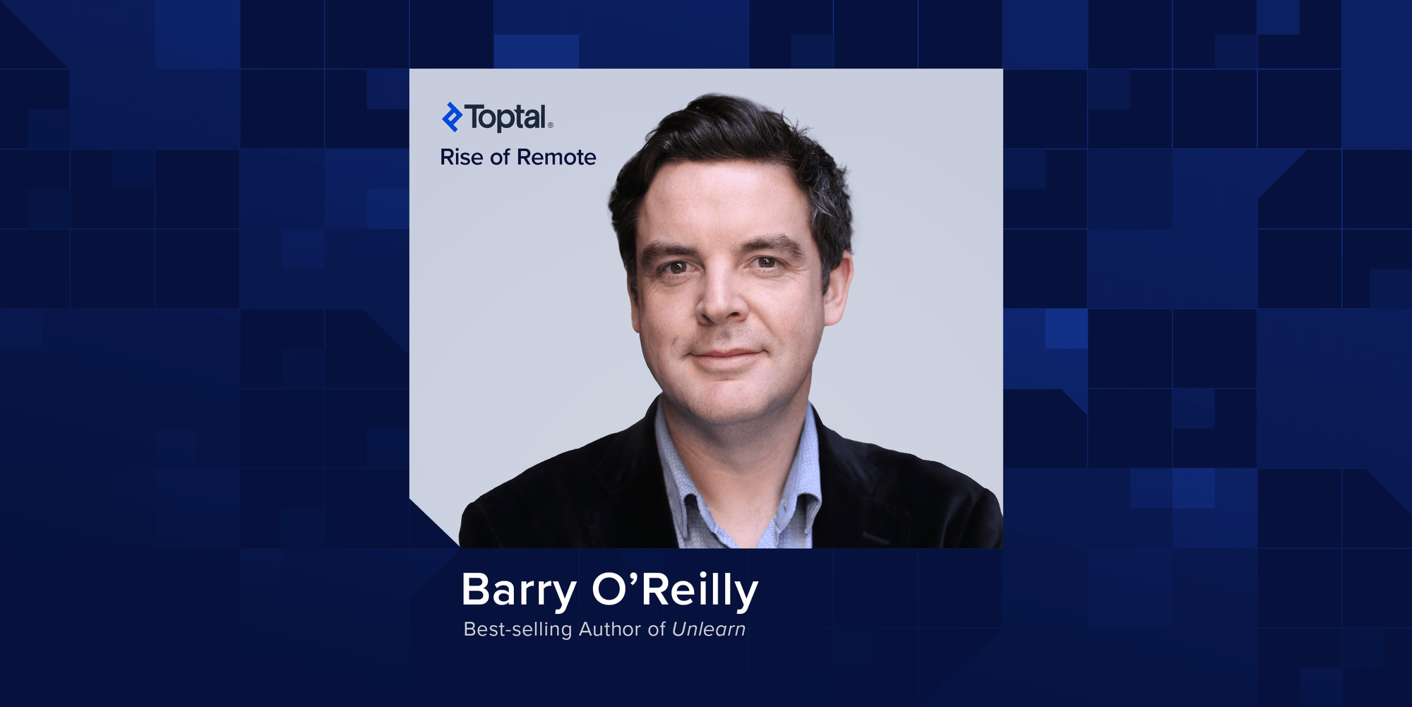 The Importance of Learning and Unlearning: A Q&A with Barry O'Reilly